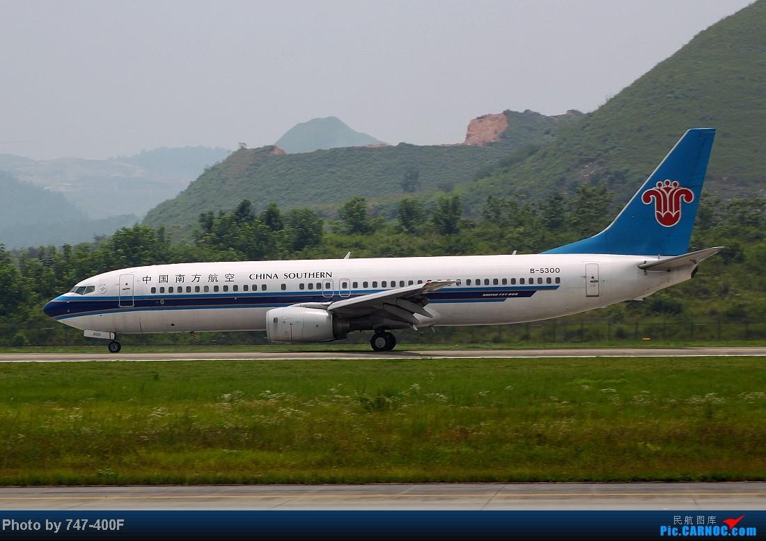 Re:[原创]【贵阳飞友会】暑假KWE打机,内有吹水、海航763、CRJ900 BOEING 737-800 B-5300 中国贵阳龙洞堡机场