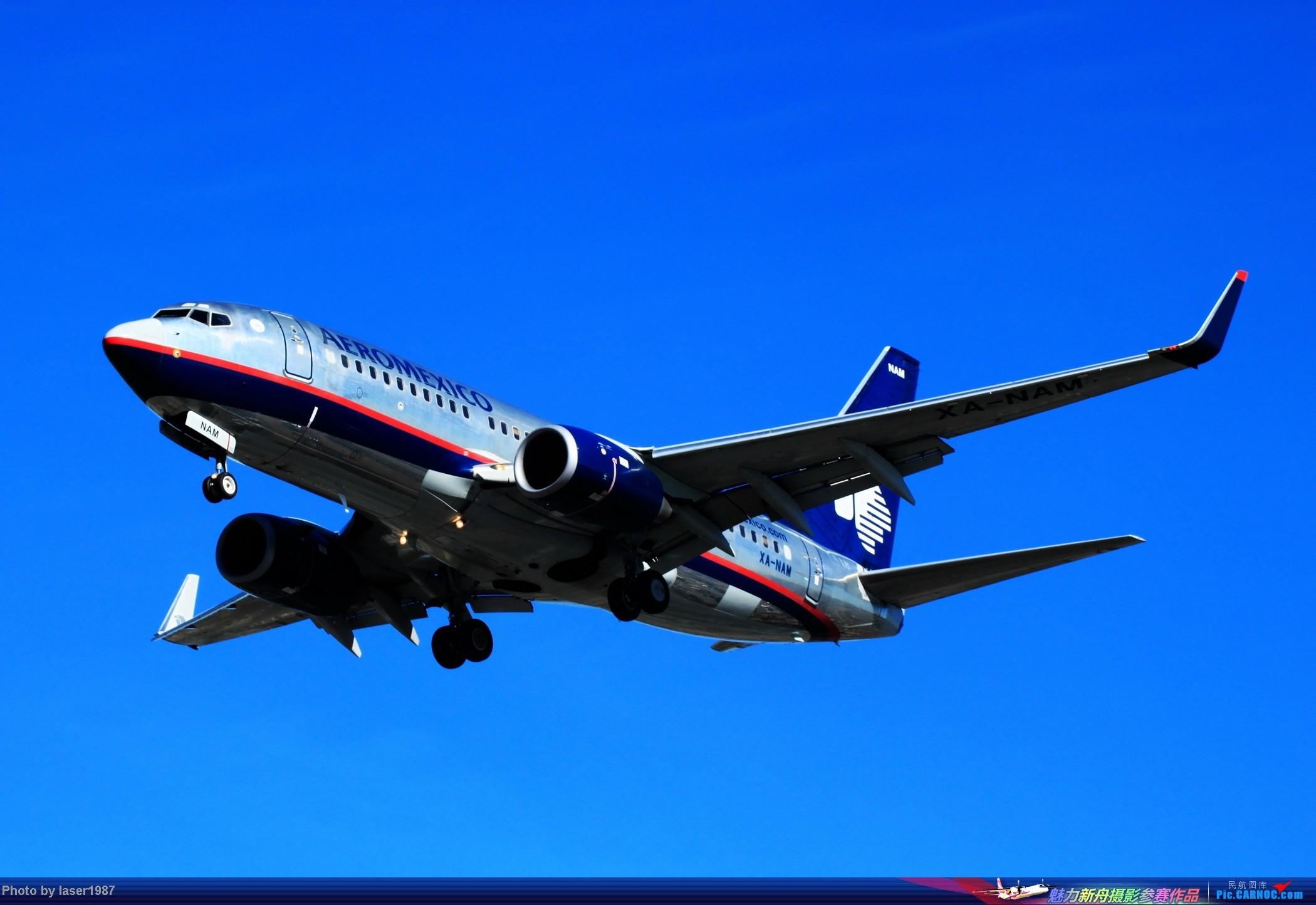 Re:[原创]2011.12.25 LAX 24R跑道东侧停车场拍飞机 BOEING 737-700 XA-NAM 美国洛杉矶国际机场