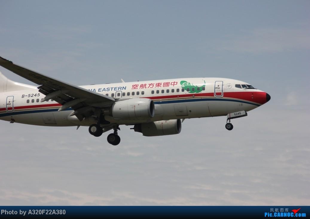 Re:[原创]{LEO拍机}新手冒着烈日酷暑,奋战在CTU!没有功劳也有苦劳吧!走过路过不要错过!欢迎各位大侠砸飞机和指点!另附有奖问答答对10个小飞机送上 BOEING 737-700 B-5245 中国成都双流机场