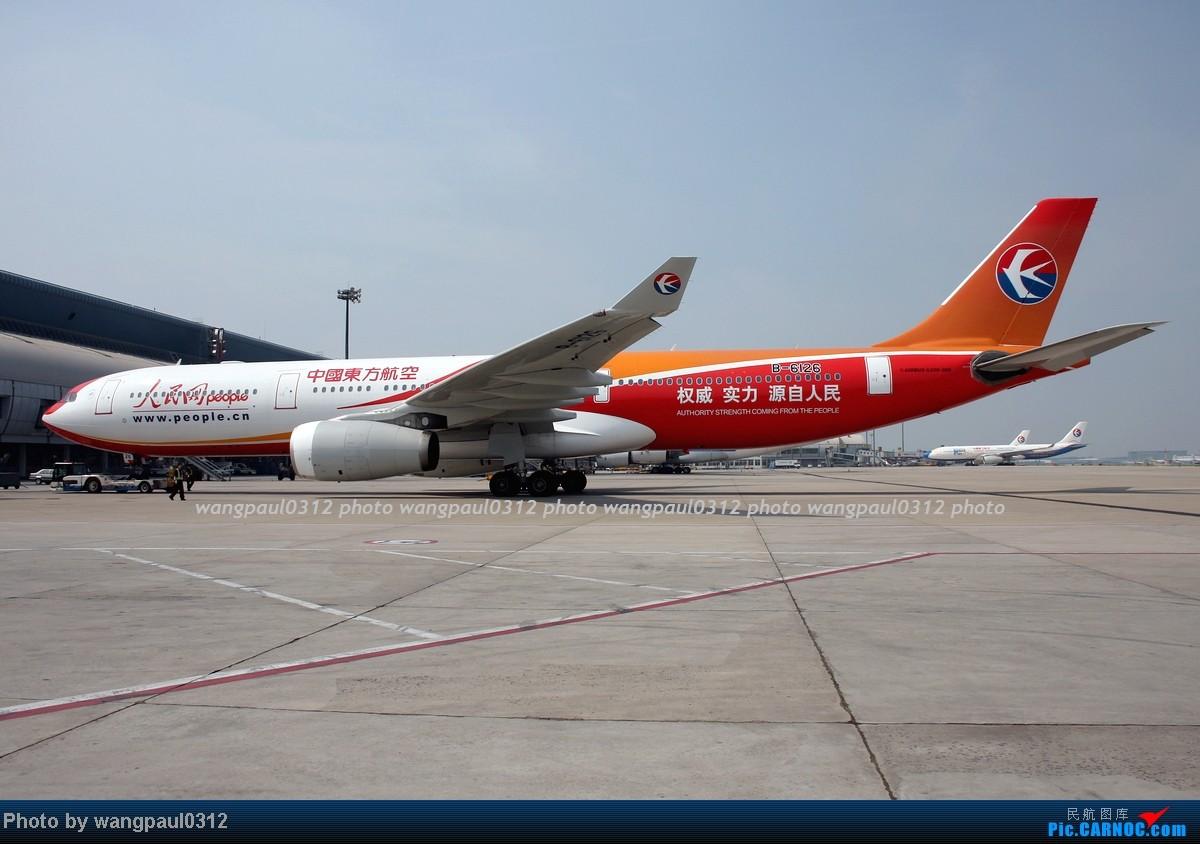[原创]两个多月没有发图了,差点从C网消失,补几张图吧! AIRBUS A330-300 B-6126 北京首都国际机场