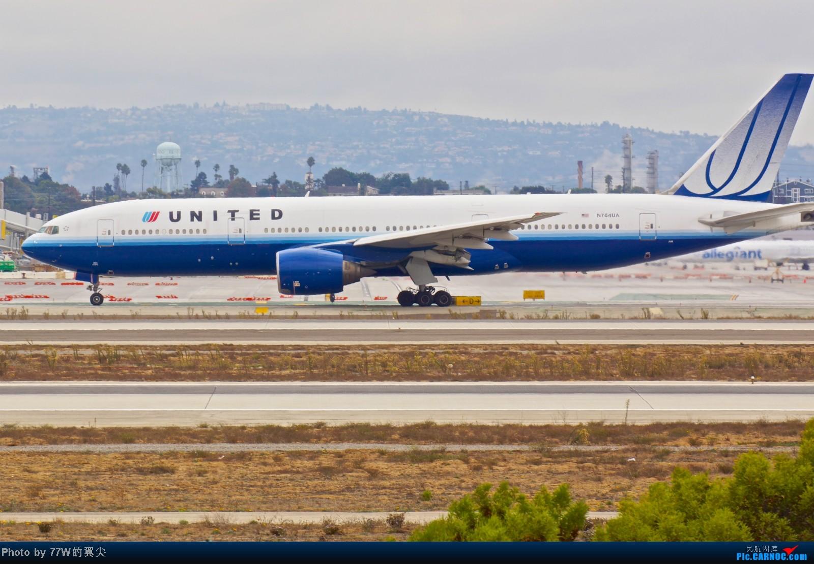 Re:[原创][LAX]---不一样的LAX ---阴天777合集  一次看个够 777-222/ER N784UA 美国洛杉矶机场