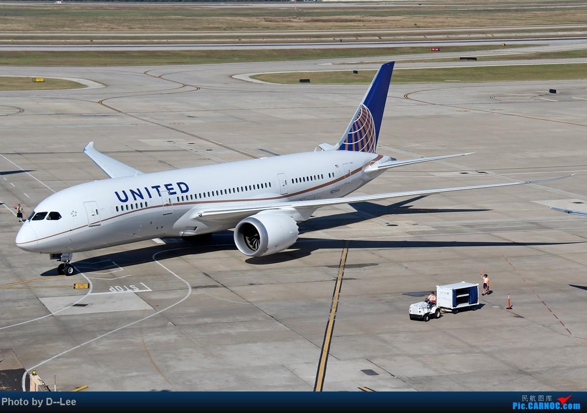 [原创]【香港飞友会】-飞向日落的全新体验美联航787休斯敦首航洛杉矶全过程,附带休斯敦国际机场俯瞰和高清驾驶舱(更新完毕,高清无水印驾驶舱壁纸照已在帖中) BOEING 787-8 N20904 美国休斯敦机场
