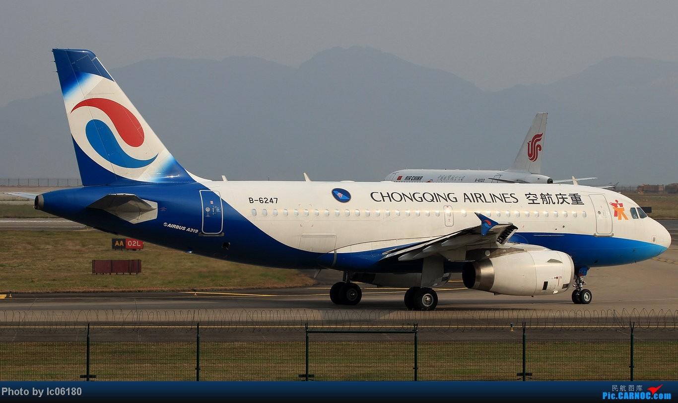 Re:[原创]『lc06180』CKG - 进跑道02L等待 AIRBUS A319-100 B-6247 中国重庆江北机场