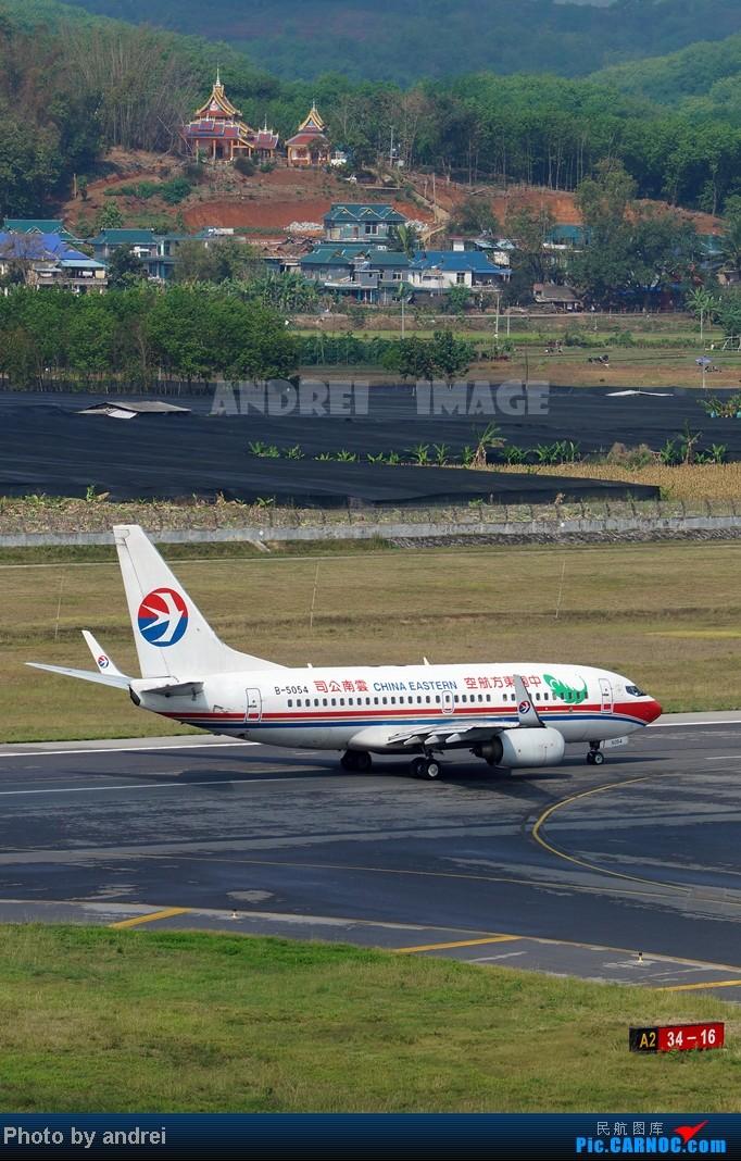 Re:[原创][Andrei] ☆☆云南机场系列☆☆----西双版纳嘎洒国际机场 BOEING 737-700 B-5054 中国景洪(西双版纳)机场