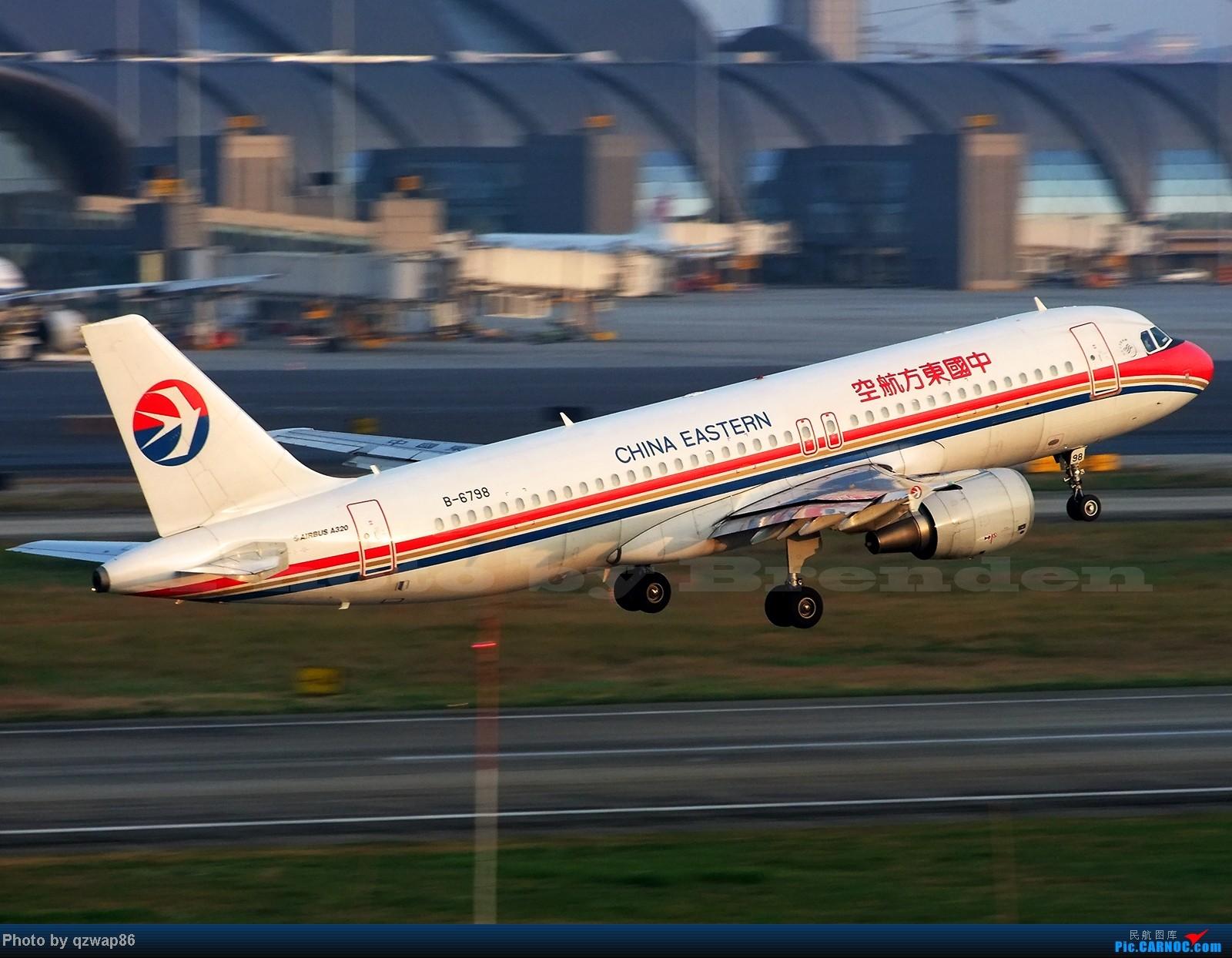 """[原创]""""翼飞冲天""""空客A320 AIRBUS A320 B-6798 成都双流国际机场"""