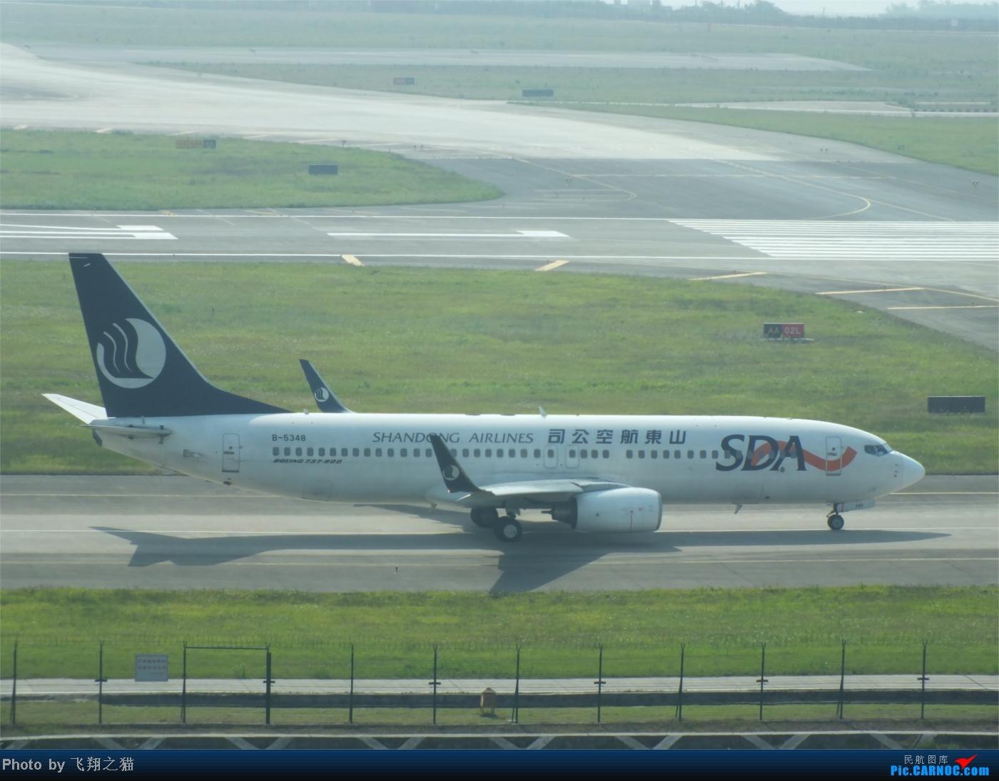 Re:[原创]烈日当空,坚持拍机(南航777F,332,大运号,花博号等) BOEING 737-800 B-5348 重庆江北国际机场
