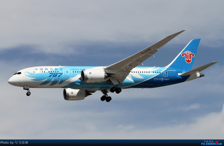 [原创]787还是787!!! BOEING 787 B-2725 中国北京首都机场