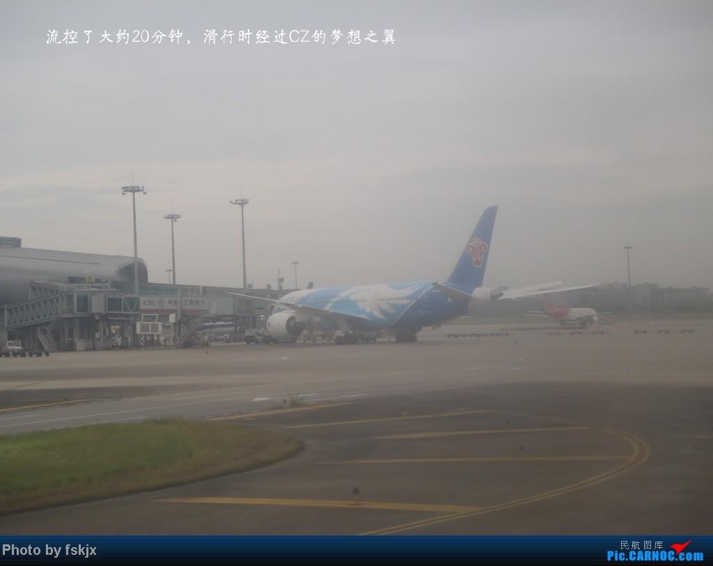 Re:一次想走就走的旅行,只为千里之外的约定。CAN-WUX-CAN BOEING 787 B-2725 中国广州白云机场
