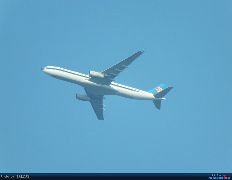 Re:[原创]CKG拍机之烈日篇(太阳当头照,坚持去拍机。汗水流进土,拍机真辛苦。) AIRBUS A330-300 B-6111 南坪上空
