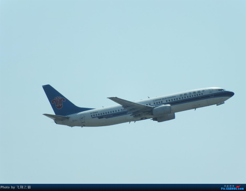 Re:[原创]CKG拍机之烈日篇(太阳当头照,坚持去拍机。汗水流进土,拍机真辛苦。) BOEING 737-800 B-5469 重庆江北国际机场