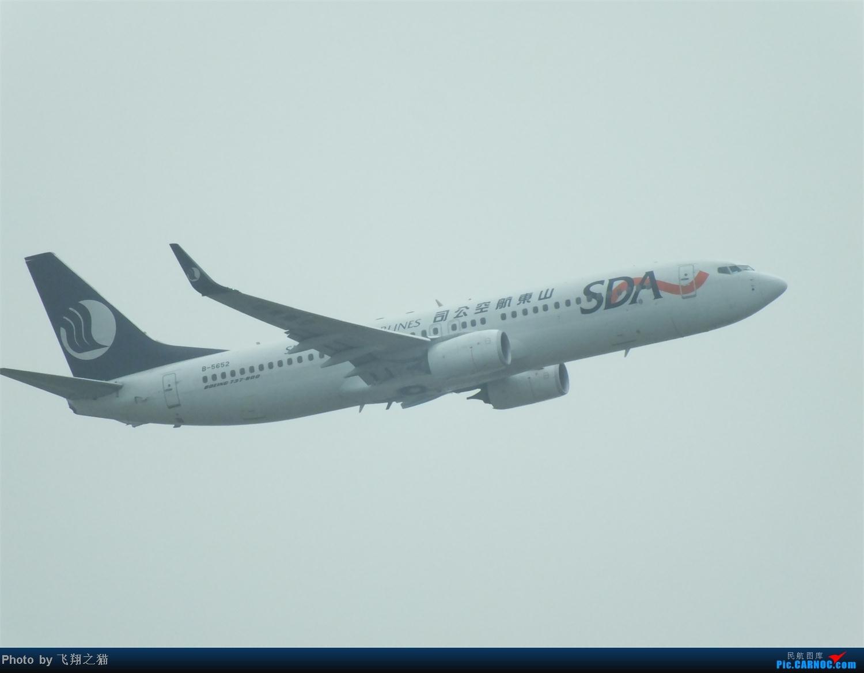 Re:[原创]CKG拍机之盛夏篇(独自在家,闲着没事,拿起相机,又去拍机) BOEING 737-800 B-5652 重庆江北国际机场