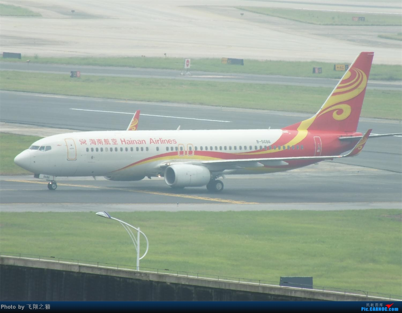 Re:[原创]CKG拍机之盛夏篇(独自在家,闲着没事,拿起相机,又去拍机) BOEING 737-800 B-5686 重庆江北国际机场
