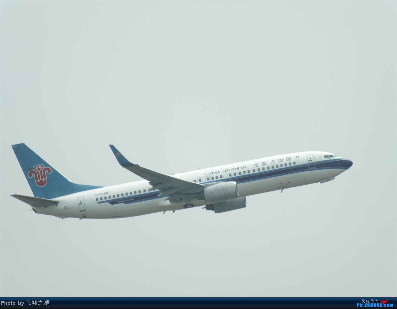 Re:[原创]CKG拍机之盛夏篇(独自在家,闲着没事,拿起相机,又去拍机) BOEING 737-800 B-5156 重庆江北国际机场