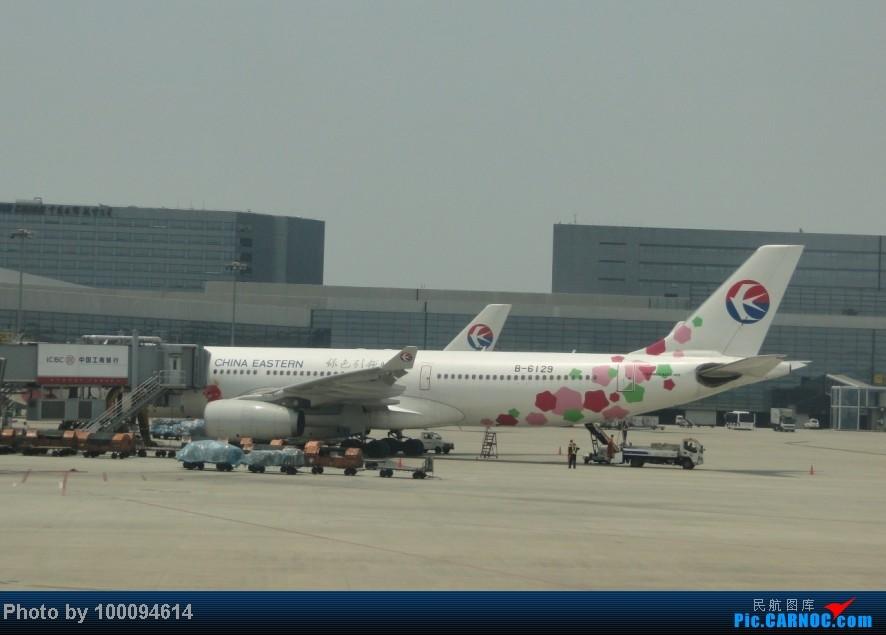 Re:[原创][伪文艺青年游记-62]出国前的江南+TAO面基记(下) 星空党@天合,阔别4年的木航以及菜航787商务舱SHA-CAN,TAO与魔都面基与未遂以及伪文艺记 AIRBUS A330-300 B-6129 中国上海虹桥机场