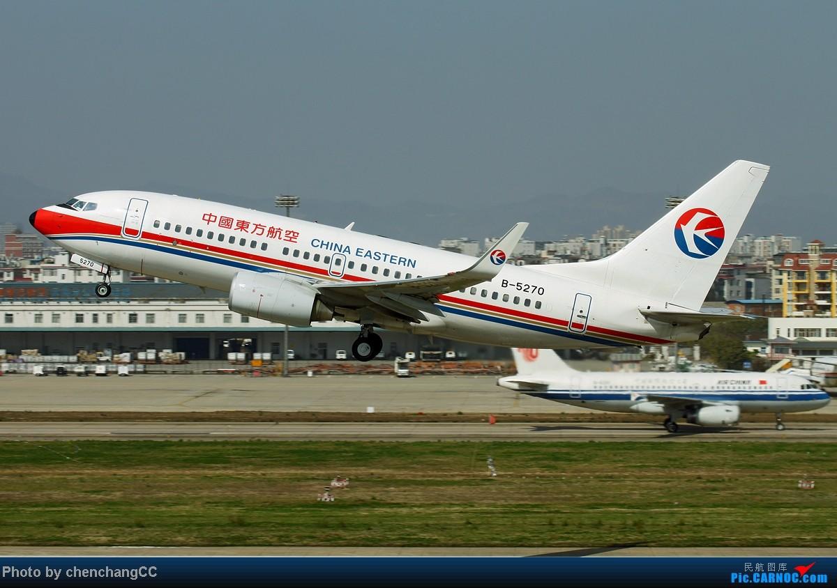 Re:[原创]【chenchangCC】国庆在家当然要发图了,祝全国飞友国庆快乐! BOEING 737-700 B-5270 中国昆明巫家坝机场