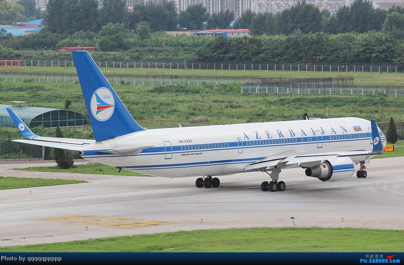Re:最近潜水过于严重  罪过罪过~ 767-300 4K-AZ82 中国北京首都机场