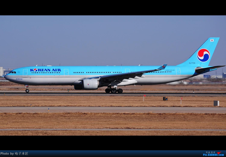 Re:[原创]据大韩机组人员嗦,今天在天津摇摆俯冲落地比在济州落得好~~~ AIRBUS A330-300 HL-7709 中国天津滨海机场