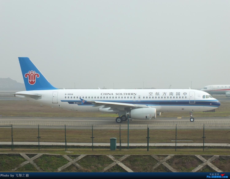 Re:[原创]我在CKG拍到的9字头新机,清一色的空客系列。 AIRBUS A320-200 B-9958 重庆江北国际机场