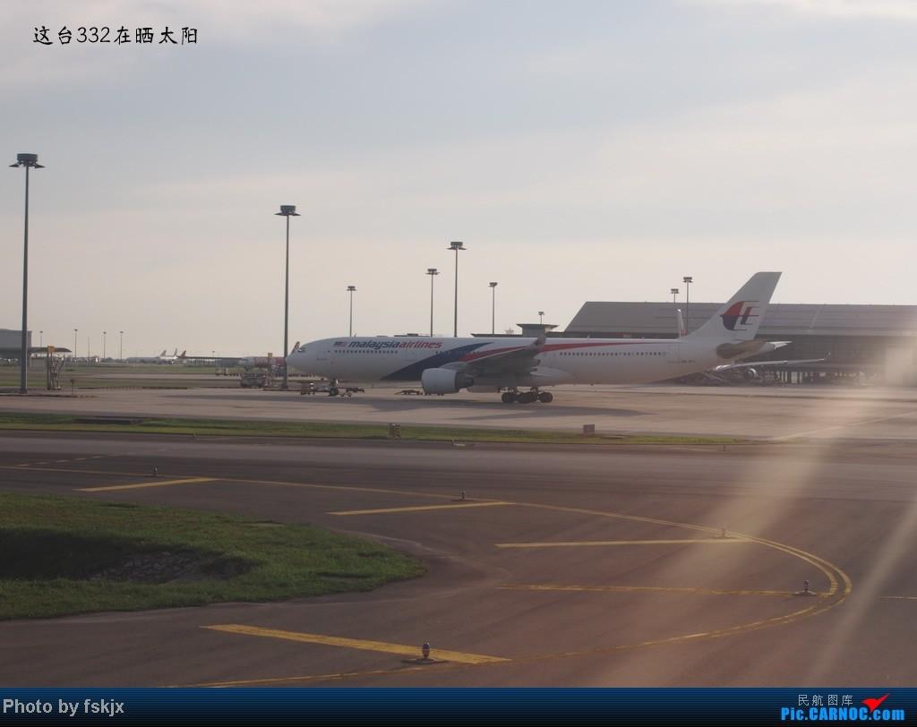 【fskjx的飞行游记】带上亲人去旅行,4天游吉隆坡马六甲 AIRBUS A330-200 9M-MTL 马来西亚吉隆坡机场