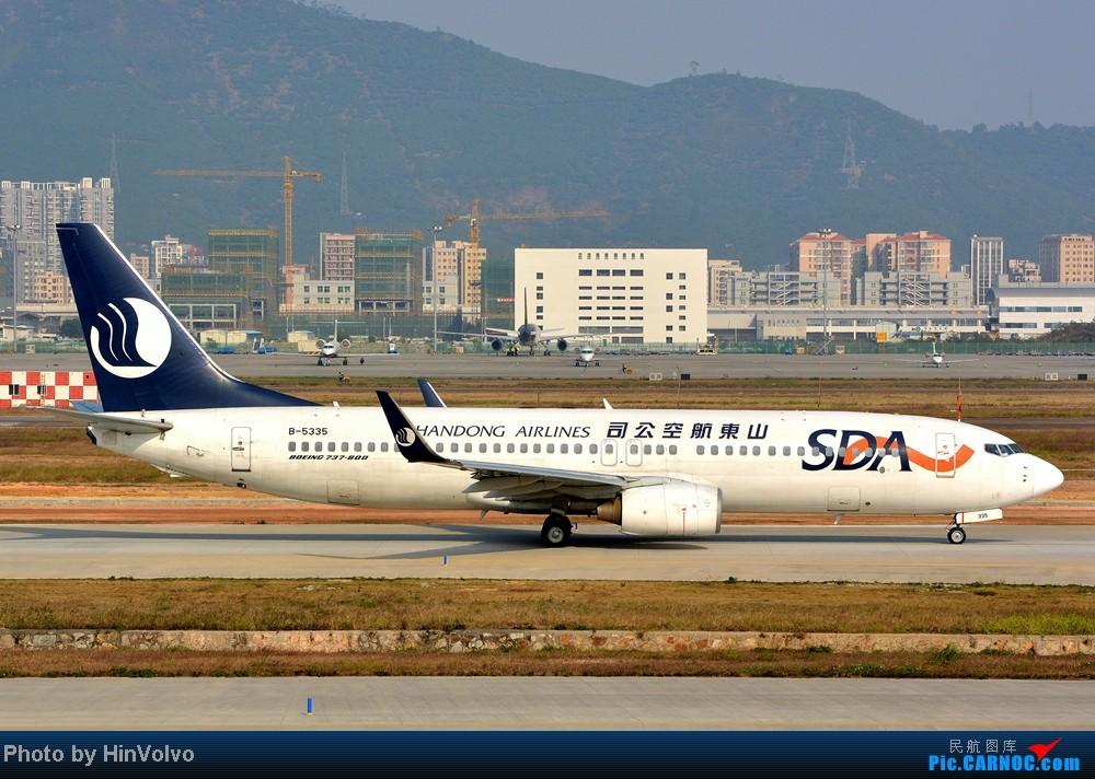 Re:[原创]Re:[原创]~~~~多圖系列~~~~今年最後一次拍機。 BOEING 737-800 B-5335 中国深圳宝安机场