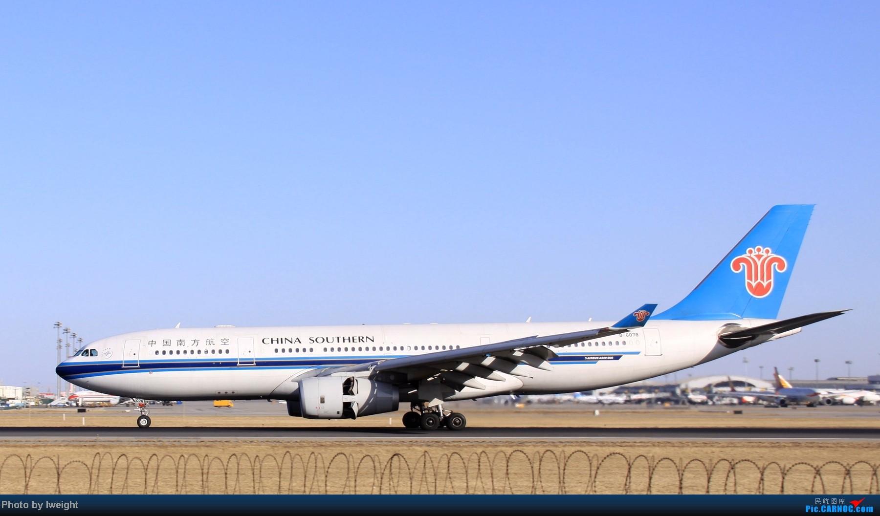 Re:[原创]春节期间首都机场拍机汇报 AIRBUS A330-200 B-6078 中国北京首都机场