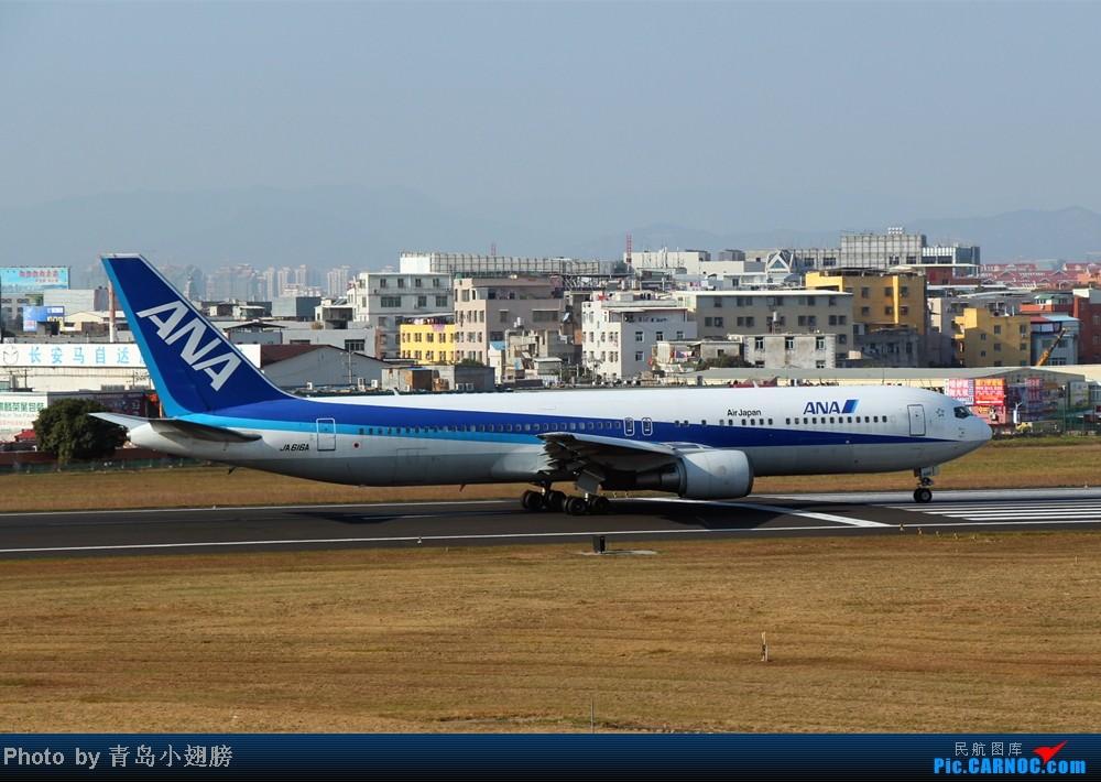 Re:[原创]【青岛飞友会】1201厦门高崎机场拍机DAY2 BOEING 767-300 JA616A 中国厦门高崎机场
