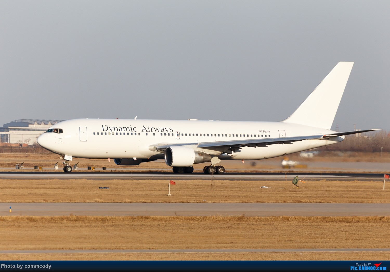 [原创]Dynamic Airways B762 N770JM BOEING 767-200 N770JM 中国天津滨海机场