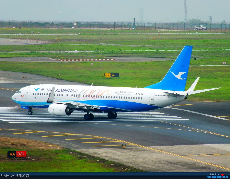 Re:[原创]CKG拍机(韩亚767星星装,厦航第100架机机,其他还是那些飞机) BOEING 737-800 B-5688 重庆江北国际机场