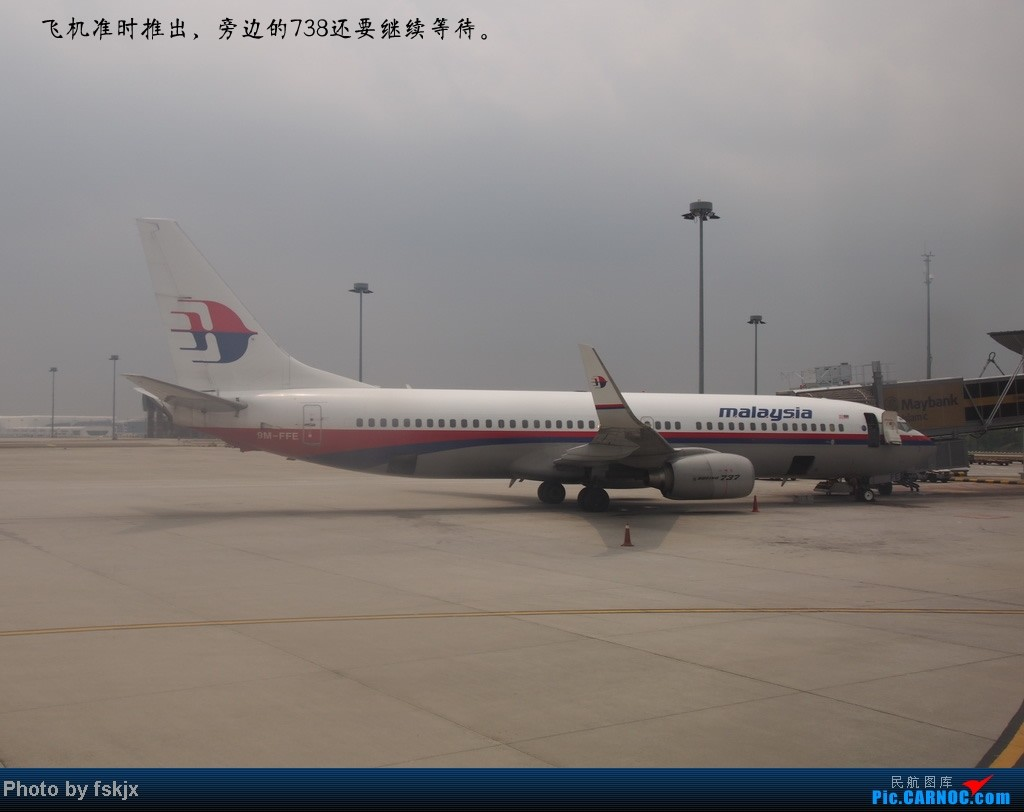 【fskjx的飞行游记☆7】休闲兰卡威,色彩槟城(上集) BOEING 737-700 9M-FFE 马来西亚吉隆坡机场