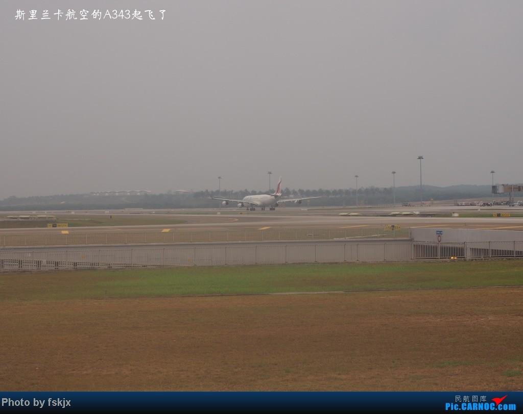 【fskjx的飞行游记☆7】休闲兰卡威,色彩槟城(上集) AIRBUS A340-300  马来西亚吉隆坡机场