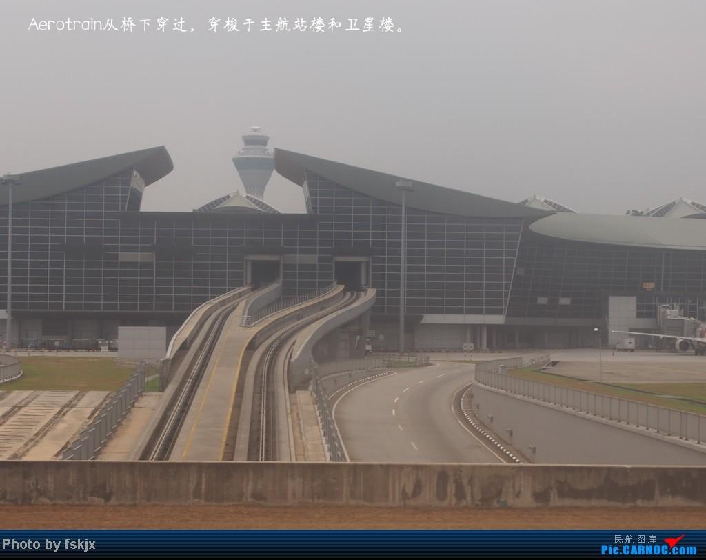 【fskjx的飞行游记☆7】休闲兰卡威,色彩槟城(上集) AIRBUS A340-300  马来西亚吉隆坡机场 马来西亚吉隆坡机场