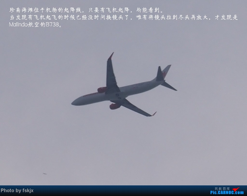 【fskjx的飞行游记☆7】休闲兰卡威,色彩槟城(上集) BOEING 737-800  珍南海滩