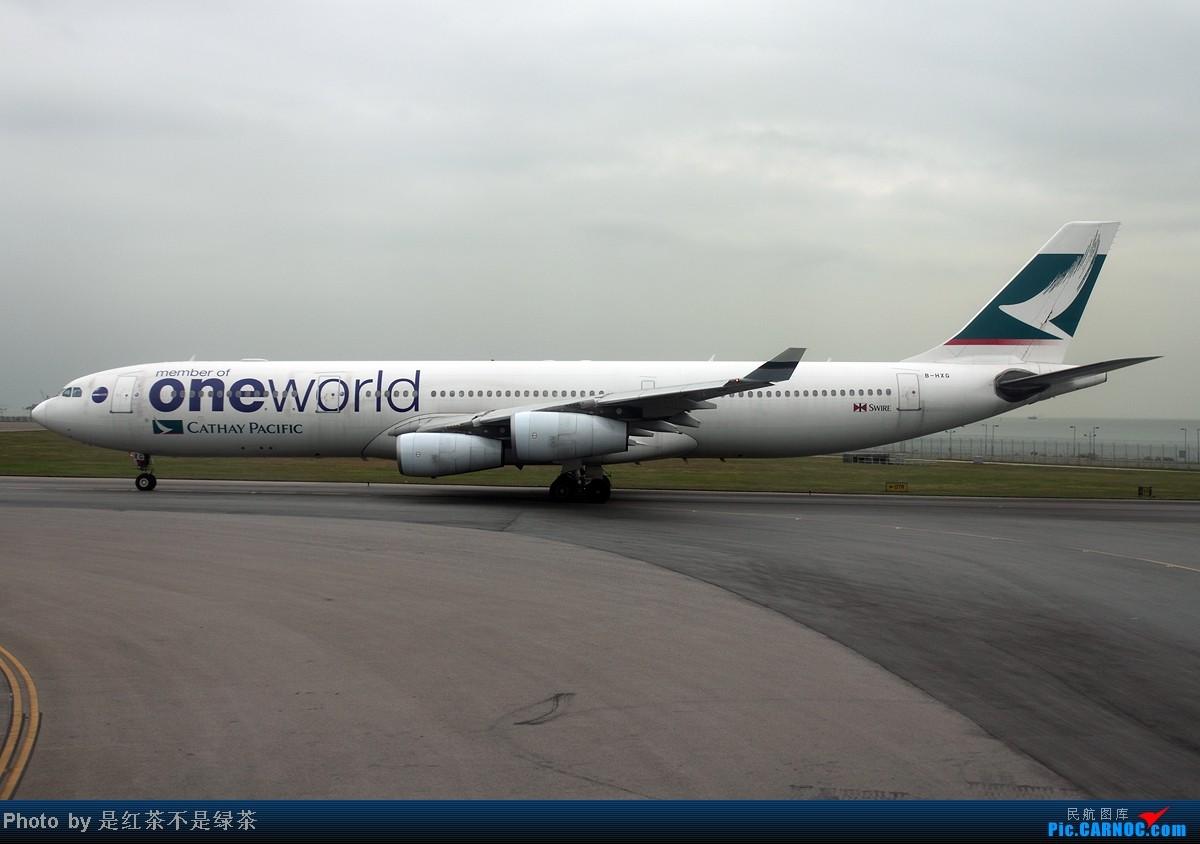 Re:[原创]【红茶拍机】五一香港拍机行,天很烂,好货很多! AIRBUS A340-300 B-HXG 中国香港赤鱲角机场