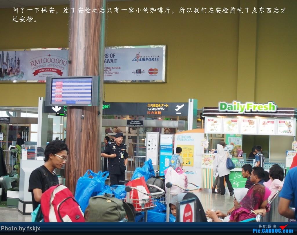 【fskjx的飞行游记☆8】:休闲兰卡威,色彩槟城(下集)    马来西亚浮罗交怡机场