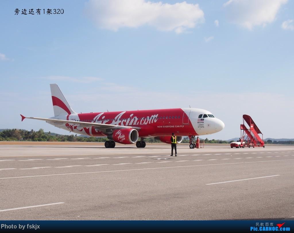 【fskjx的飞行游记☆8】:休闲兰卡威,色彩槟城(下集) AIRBUS A320 9M-AHY 马来西亚浮罗交怡机场