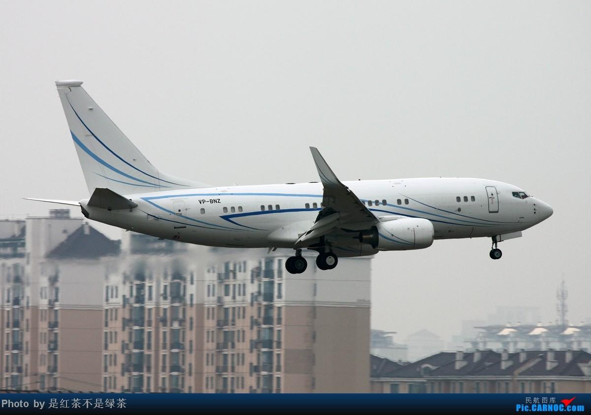 [原创]【红茶拍机】偶尔当回一图党,烂天好货,老毛子的BBJ BOEING 737-700 VP-BNZ 中国上海虹桥机场