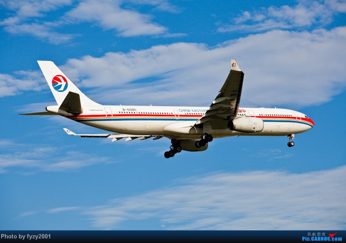 Re:[原创][无锡西站]MU A330系列 AIRBUS A330-300 B-6085 中国上海浦东机场