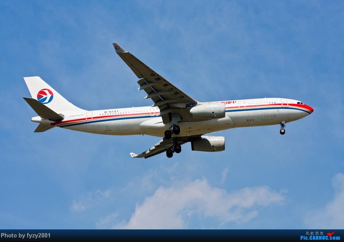 Re:[原创][无锡西站]MU A330系列 AIRBUS A330-200 B-6121 中国上海浦东机场