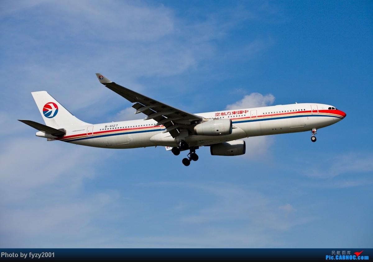 Re:[原创][无锡西站]MU A330系列 AIRBUS A330-300 B-6127 中国上海虹桥机场