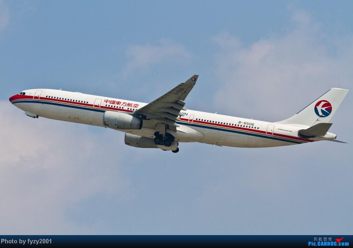 Re:[原创][无锡西站]MU A330系列 AIRBUS A330-300 B-6506 中国上海虹桥机场