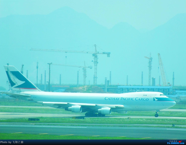 Re:[原创]CKG货运站小山坡最后一拍! BOEING 747-400F B-LIF 重庆江北国际机场