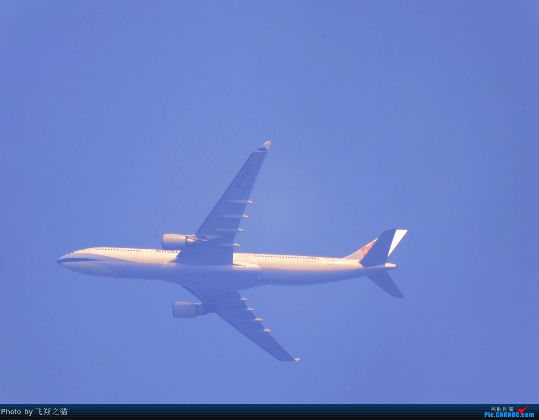 Re:[原创]CKG货运站小山坡最后一拍! AIRBUS A330-300 B-18307 重庆江北国际机场