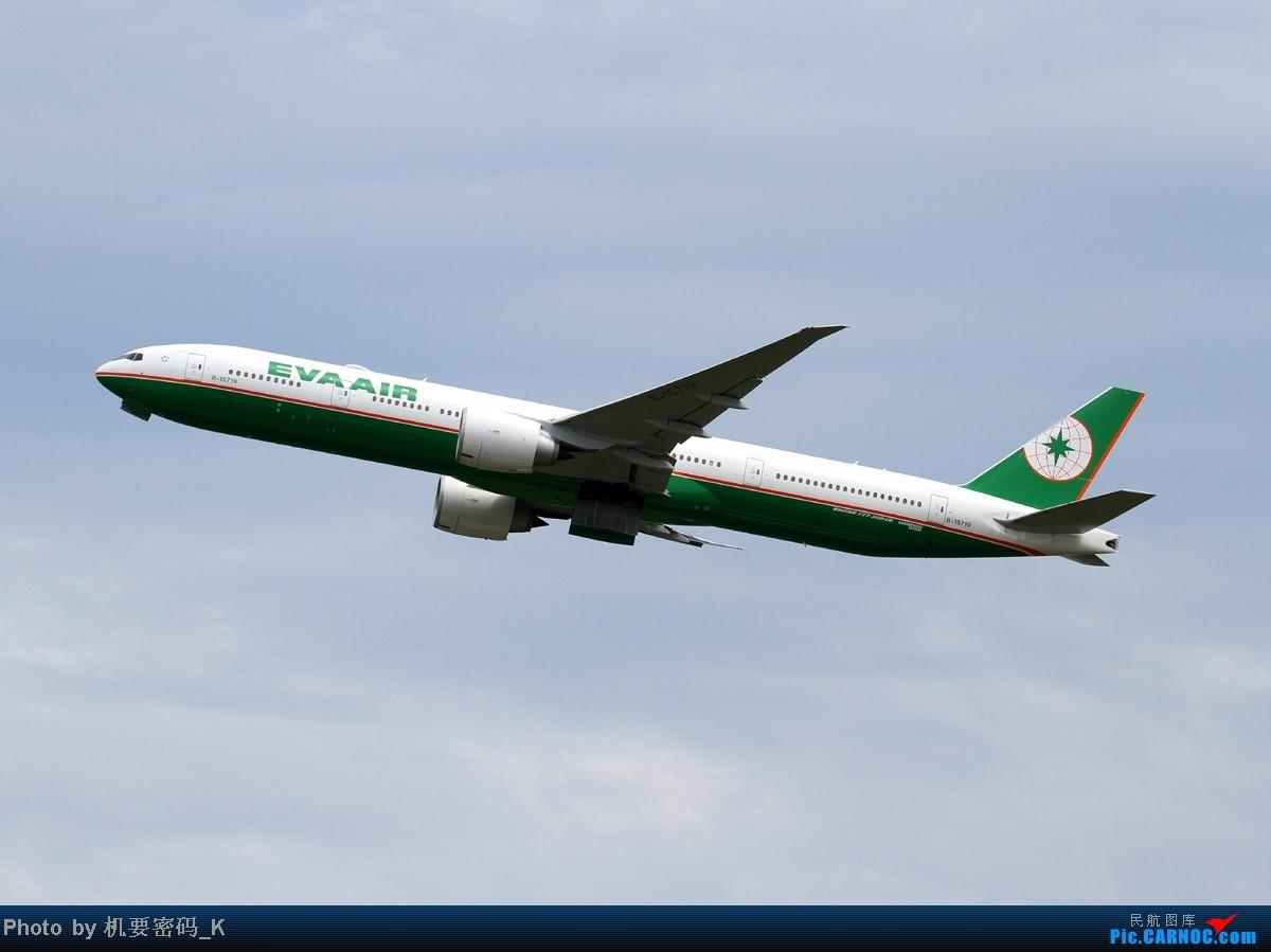 Re:[原创]台北桃园国际机场随拍。那些天我们一起拍过的飞机。 BOEING 777-300 B-16719 中国台北桃园机场