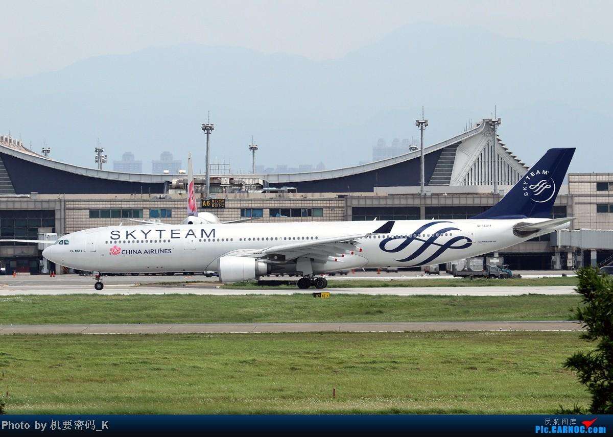 Re:[原创]台北桃园国际机场随拍。那些天我们一起拍过的飞机。 AIRBUS A330-300 B-18311 中国台北桃园机场