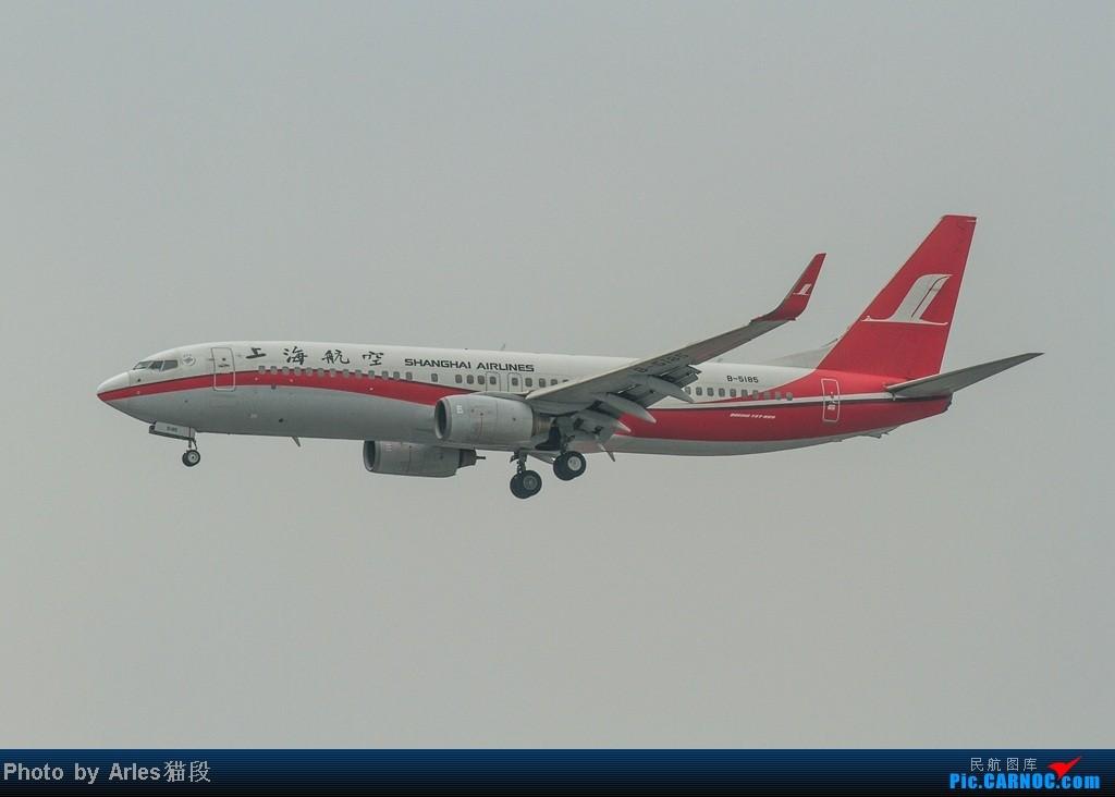 Re:[原创]烂天出好货,SHA拍飞机... BOEING 737-800 B-5185 中国上海虹桥机场