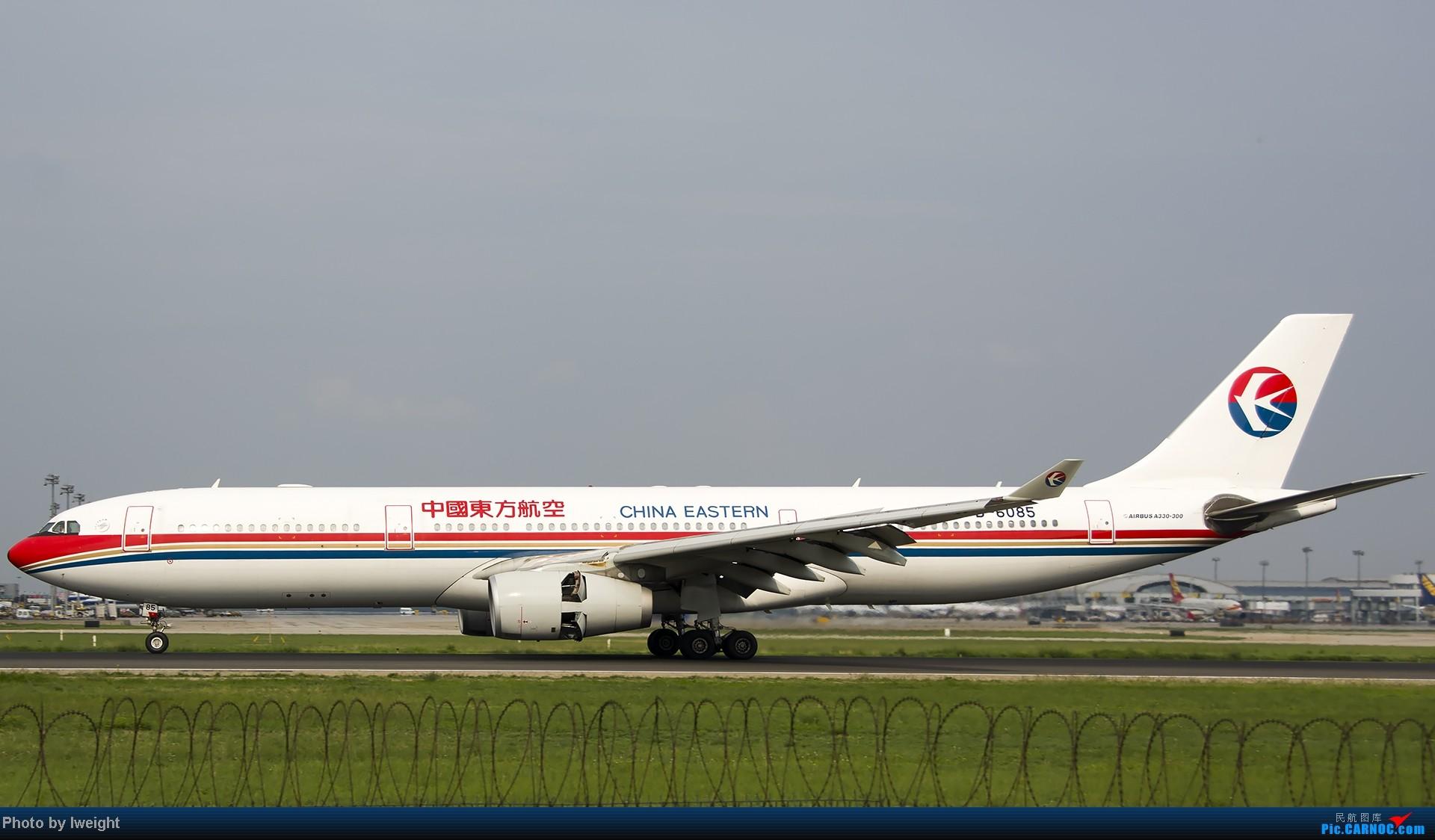 Re:[原创]20号下午机场随拍(国内最新的787-8) AIRBUS A330-300 B-6085 中国北京首都机场