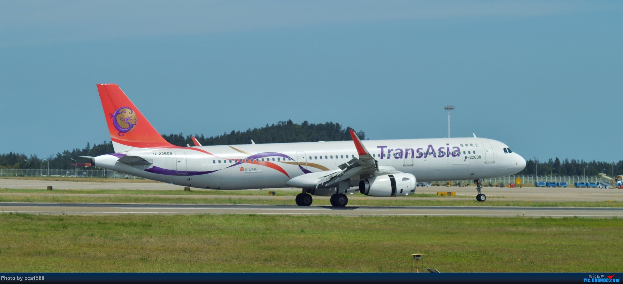 Re:[原创]7.25--FOC拍机集锦~(复兴、新舟60、还有更多惊喜~!) AIRBUS A321-200 B-22608 中国福州长乐机场
