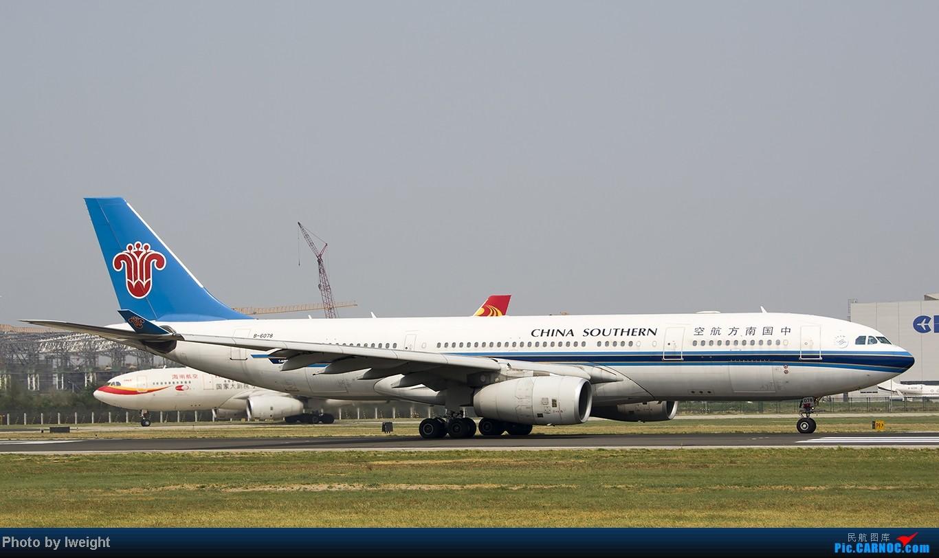 Re:[原创]给力的南风,恼人的雾霾,首都机场7.27 AIRBUS A330-200 B-6078 中国北京首都机场