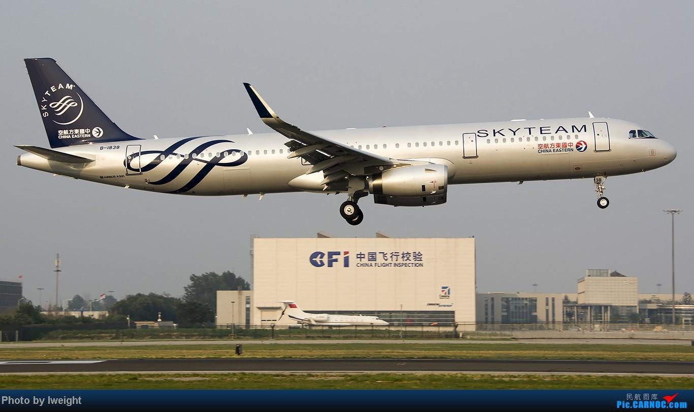 Re:[原创]给力的南风,恼人的雾霾,首都机场7.27 AIRBUS A321-200 B-1838 中国北京首都机场