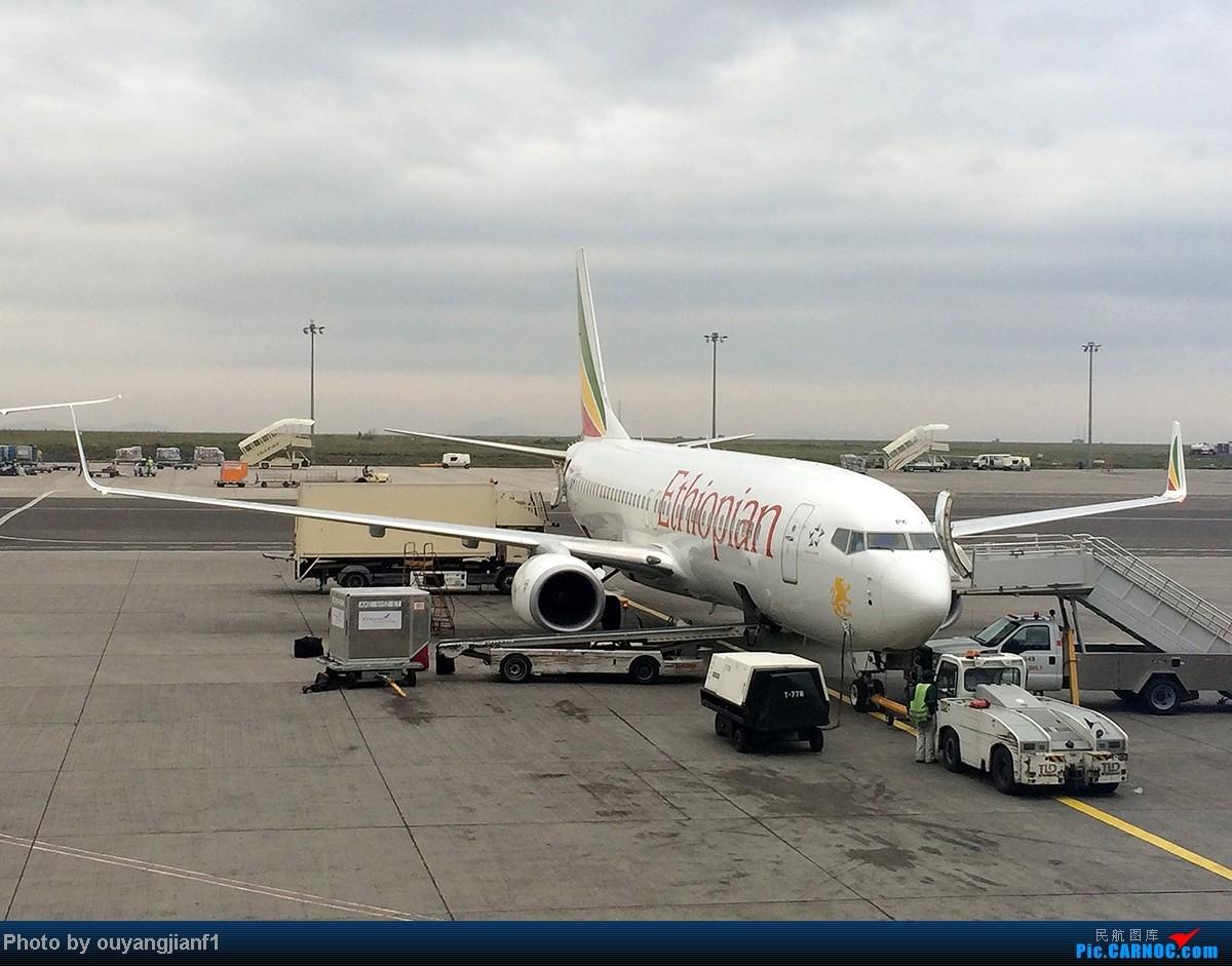 Re:[原创]一次真正的说走就走的旅行,一次真正与动物零距离接触的探险,埃塞俄比亚及肯尼亚游记.... BOEING 737-800 ET-APK 埃塞俄比亚亚的斯亚贝巴机场